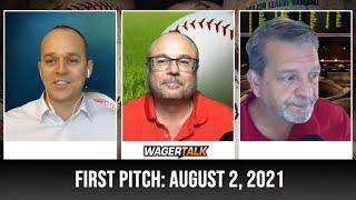 MLB Picks and Predictions   Free Baseball Betting Tips   WagerTalk's First Pitch for August 2